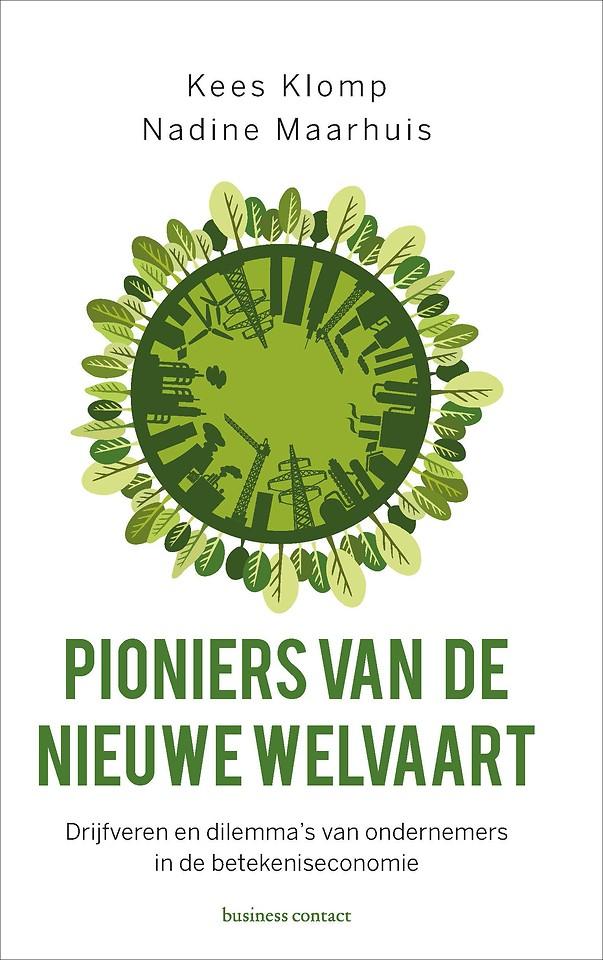Pioniers van de nieuwe welvaart