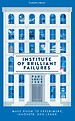 Institute of Brilliant Failures
