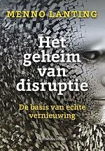 Het geheim van disruptie