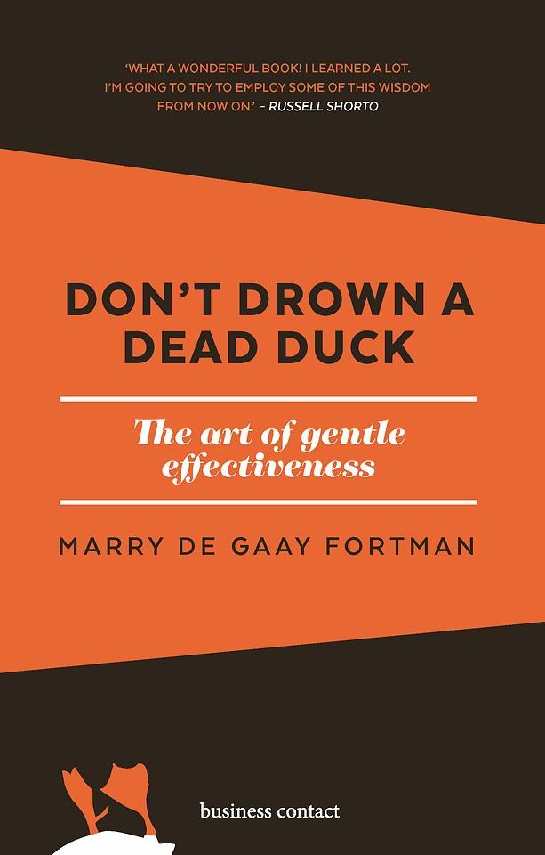 Don't drown a dead duck