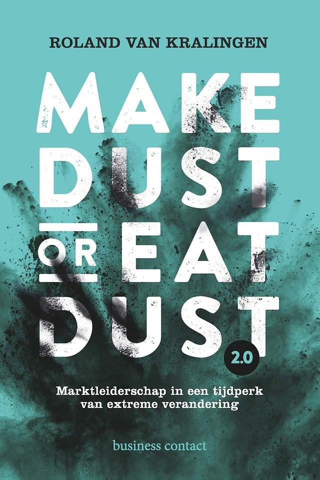 Make Dust or Eat Dust 2.0