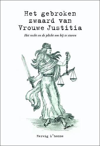 Het gebroken zwaard van Vrouwe Justitia