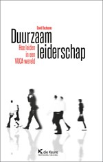 Duurzaam leiderschap - Hoe leiden in een VUCA-wereld