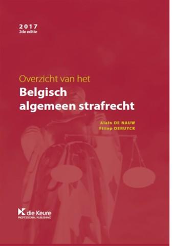 Overzicht van het Belgisch algemeen strafrecht - editie 2017