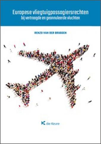 Vliegtuigpassagiersrechten - bij vertraagde of geannuleerde vluchten