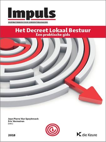 Het Decreet Lokaal Bestuur - Een praktische gids