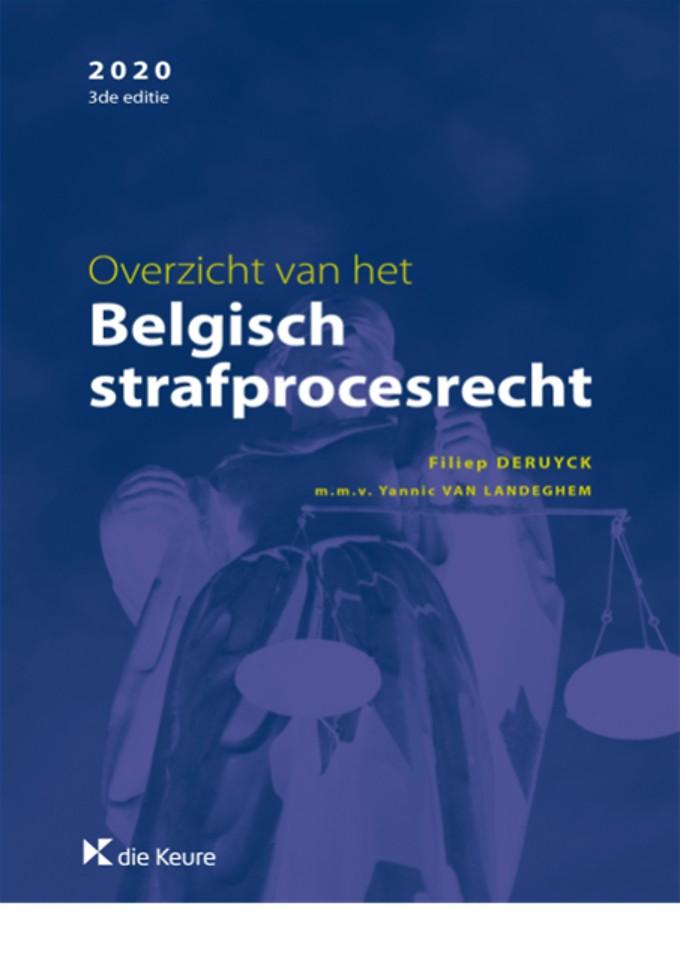 Overzicht van het Belgisch strafprocesrecht