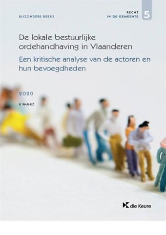 De lokale bestuurlijke ordehandhaving in Vlaanderen
