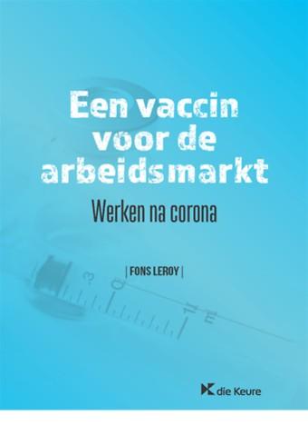 Een vaccin voor de arbeidsmarkt