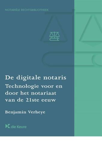 De digitale notaris - Technologie voor en door het notariaat van de 21ste eeuw