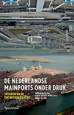 De Nederlandse mainports onder druk