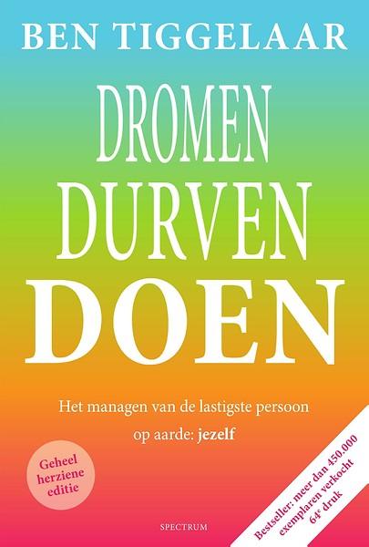 Dromen Durven Doen E Book Door Ben Tiggelaar Ebook