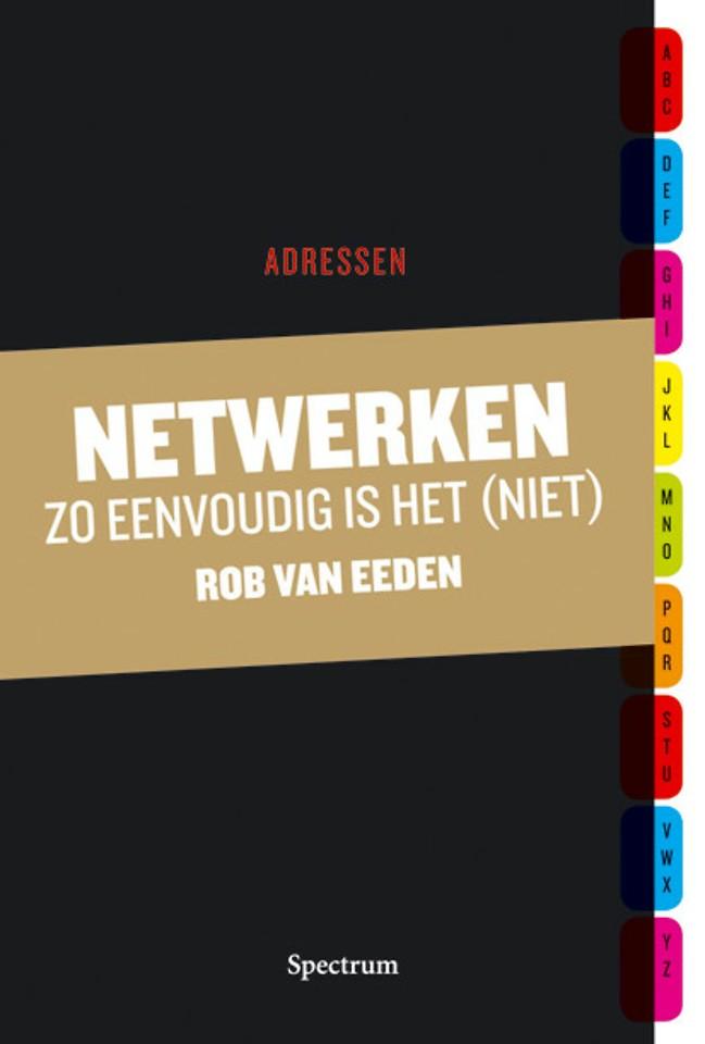 Netwerken: zo eenvoudig is het (niet)