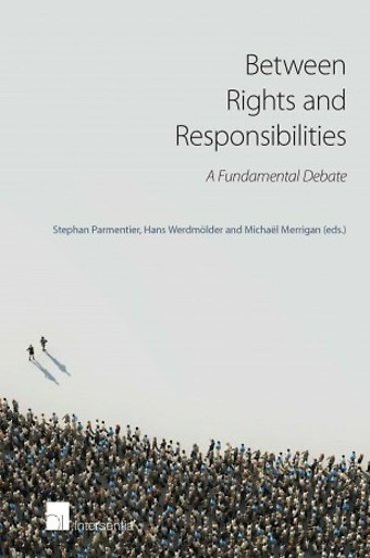 Between Rights and Responsibilities: A Fundamental Debate