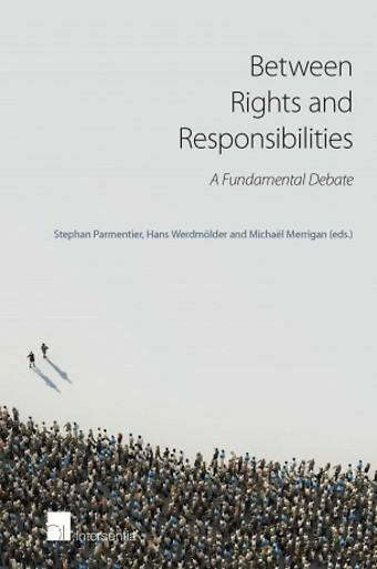 Between Rights and Responsibilities: A Fundamental Debate