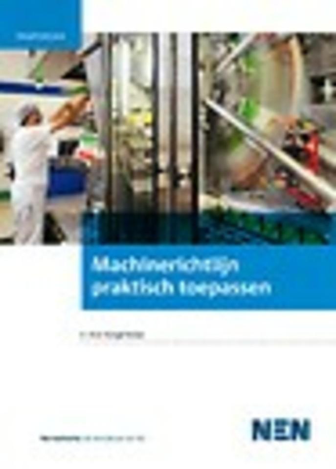 Praktijkgids Risicobeoordeling in het kader van de Machinerichtlijn UIT 58:2010 nl