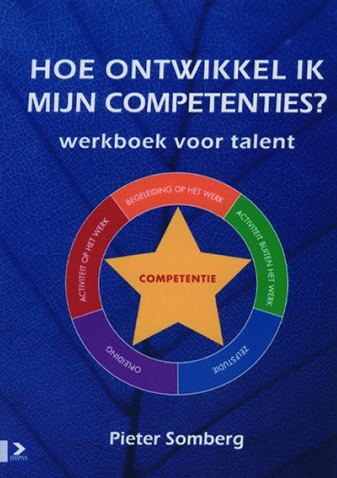 Hoe ontwikkel ik mijn competenties?