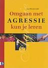 omgaan_met_agressie_kun_je_leren