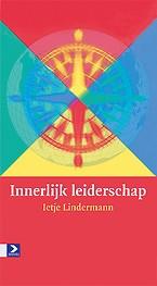 Innerlijk leiderschap / druk 1<br>I. Lindermann