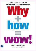 Why + How = Wow!