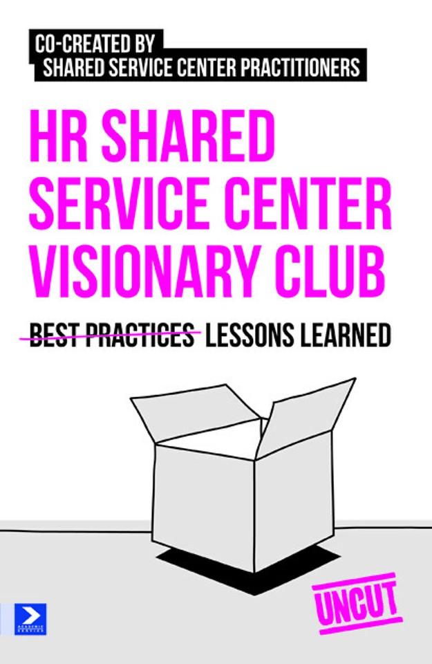 HR Shared Service Center Visionary Club