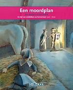 Een moordplan Willem van Oranje