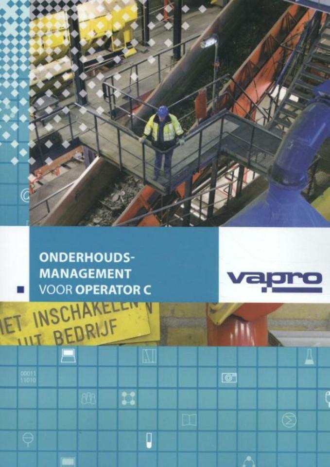 Onderhoudsmanagement in de procesindustrie, voor Operator C (830314)