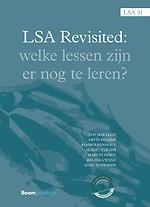 LSA Revisited. Welke lessen zijn er nog te leren?