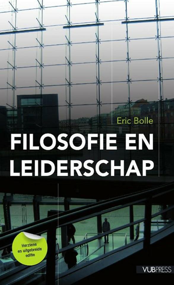 Filosofie en leiderschap - herziene en uitgebreide editie