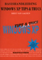 Basishandleiding Windows XP Tips & Trucs