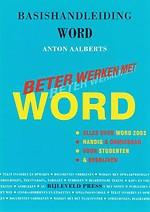 Basishandleiding Beter Werken met Word