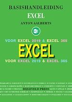 Basishandleiding Excel - Voor Excel 2019 & Excel 365