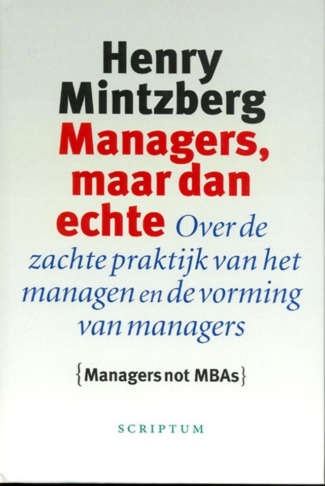 Managers, maar dan echte