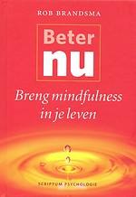 Beter nu - breng mindfulness in je leven