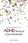 adhd_hoe_haal_je_het_ut_je_hoofd