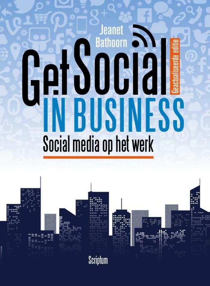 Get Social in Business - Geactualiseerde editie