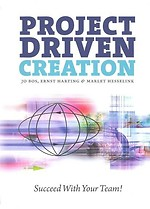 Project Driven Creation