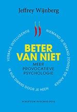 Beter van niet - Meer provocatieve psychologie