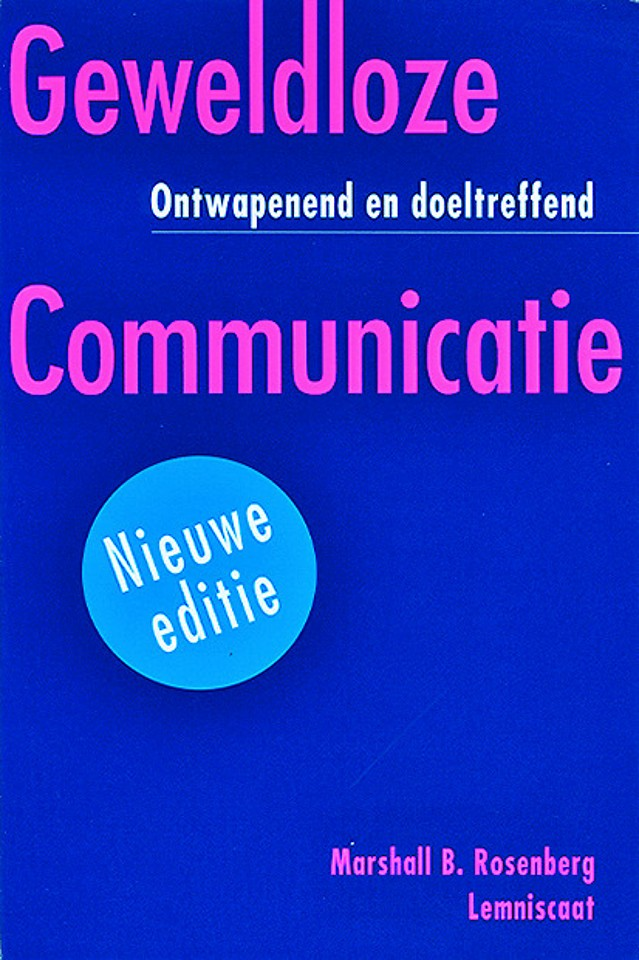 Geweldloze communicatie (volledig herziene editie)