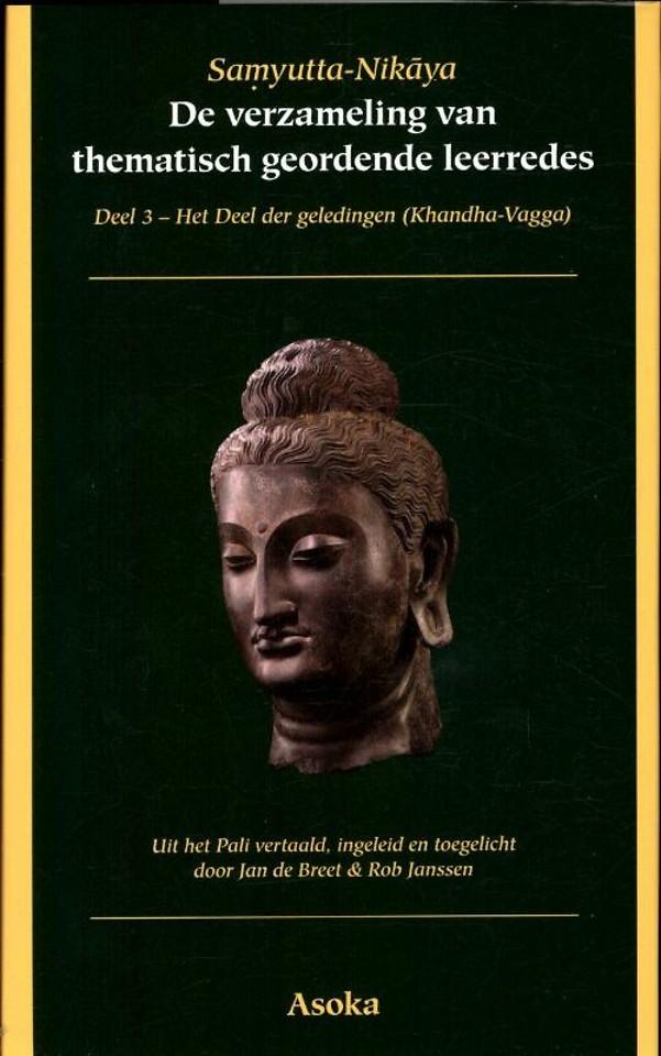 Samyutta-Nikaya 3 Het Deel der geledingen (Khandha-Vagga