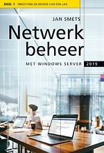 Netwerkbeheer met Windows Server 2019 - Deel 1 Inrichting en beheer op een LAN