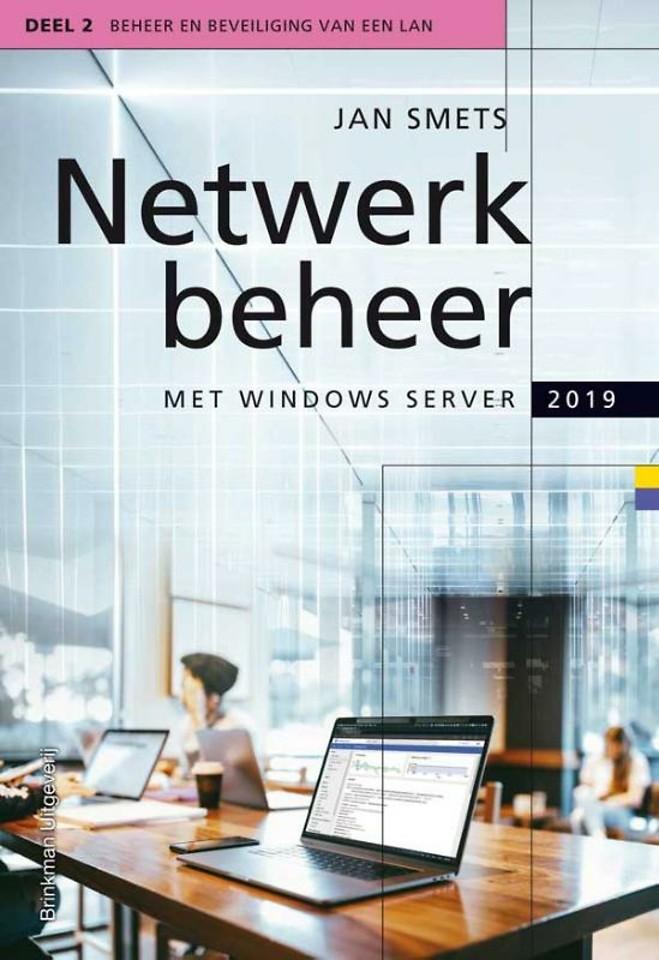 Netwerkbeheer met Windows Server 2019 - Deel 2 Beheer en beveiliging van een LAN