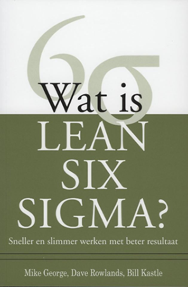Wat is Lean Six Sigma?