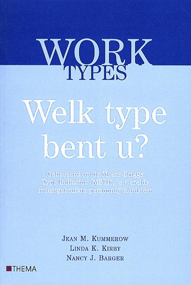 Worktypes. Welk type bent u?