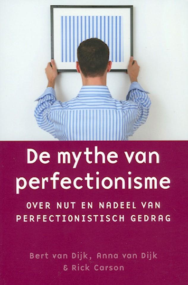 De mythe van perfectionisme