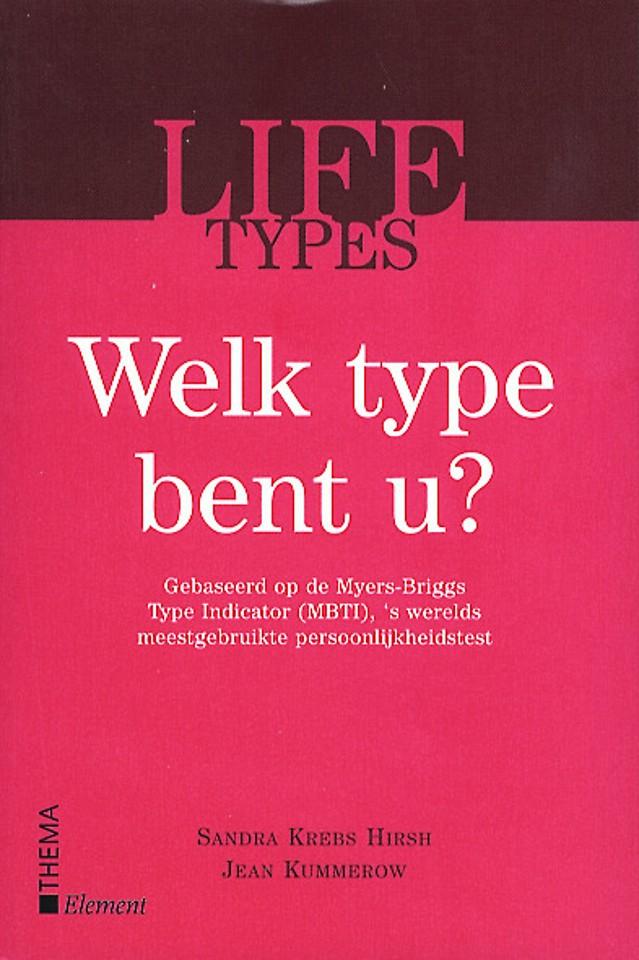 Lifetypes. Welk type bent u?