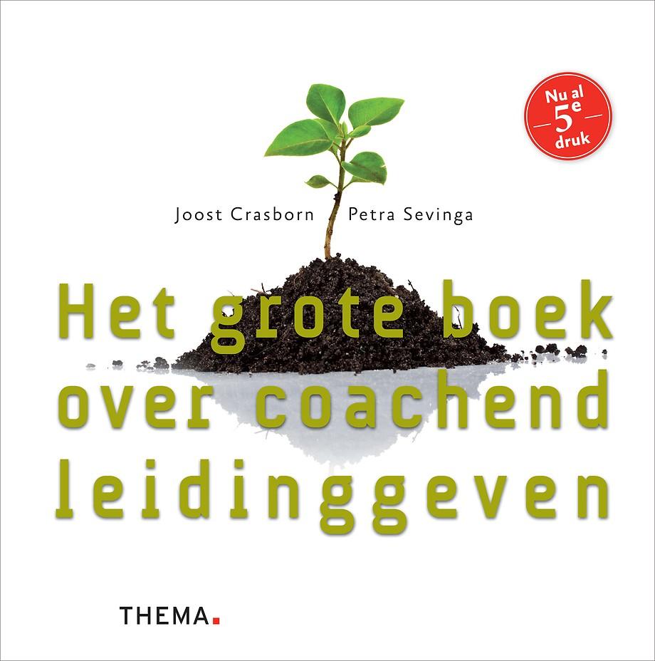 Het grote boek over coachend leidinggeven