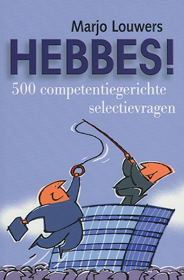 Hebbes! 500 competentiegerichte selectievragen