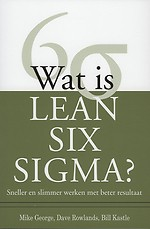 Wat is Lean Six Sigma?
