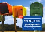 Grip op je e-mail = grip op je werk